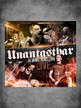 Unantastbar 10 Jahre Rebellion Live CD+DVD  Digipak