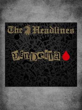 The Headlines Vendetta Digipak CD