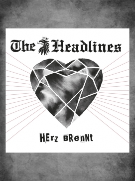 The Headlines Herz Brennt Single CD